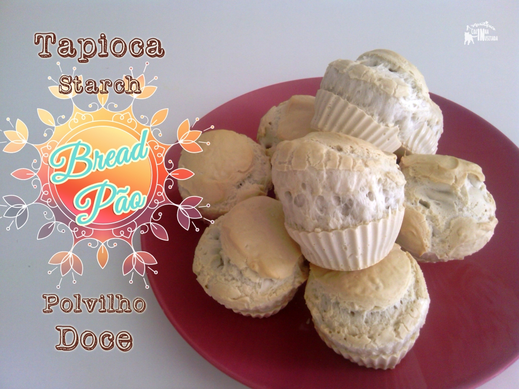 Pão de Polvilho Doce Tapioca Starch Bread.jpg