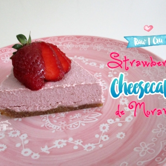 Receita/Recipe: https://arquetipicocozinhainusitada.wordpress.com/2016/05/03/cheesecake-cru-de-morango-raw-strawberry-cheesecake/