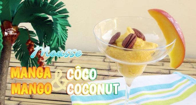 Mousse de Manga e Côco - Mango and Coconut Mousse banner.jpg