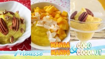 Mousse de Manga e Côco - Mango and Coconut Mousse