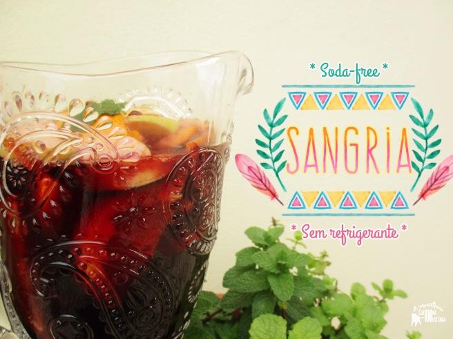 Sangria sem refrigerante - Soda-free Sangria (2 receitas - 2 recipes)