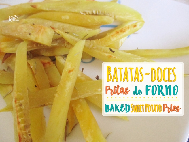 Batatas-Doces Fritas de Forno (dicas) - Baked Sweet Potato Fries (tips)