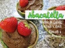 Receita/Recipe: https://arquetipicocozinhainusitada.wordpress.com/2017/04/04/abacatella-mousse-de-cacau-abacate-e-avela-cacao-avocado-and-hazelnut-mousse/
