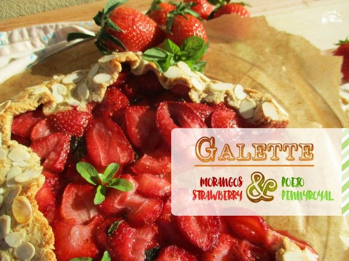 Galette de Morangos e Poejo - Strawberry and Pennyroyal Galette (PALEO Sem Glúten - Gluten-free)