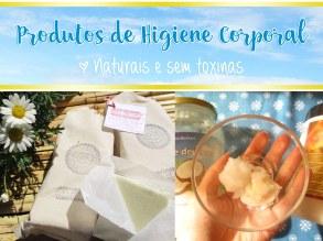 Produtos de Higiene Corporal Naturais e sem Toxinas