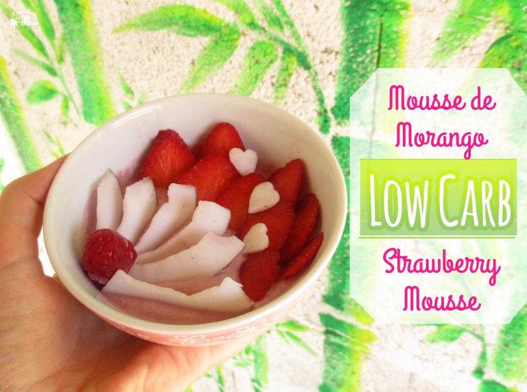 Mousse de Morango - Strawberry Mousse (Low Carb - Paleo - Vegan)