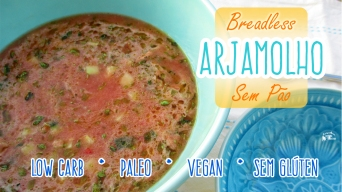 Receita/Recipe: https://arquetipicocozinhainusitada.wordpress.com/2017/09/06/arjamolho-sem-pao-breadless-arjamolho-low-carb-paleo-vegan-gluten-free/