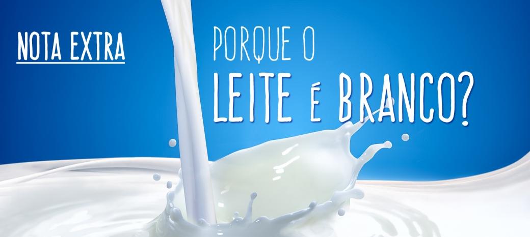 Porque o leite é branco.jpg