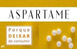Aspartame Porque deixar de Consumir