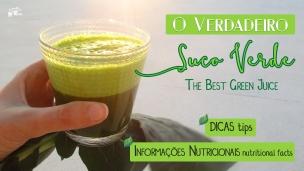 O verdadeiro Suco Verde! The Best Green Juice