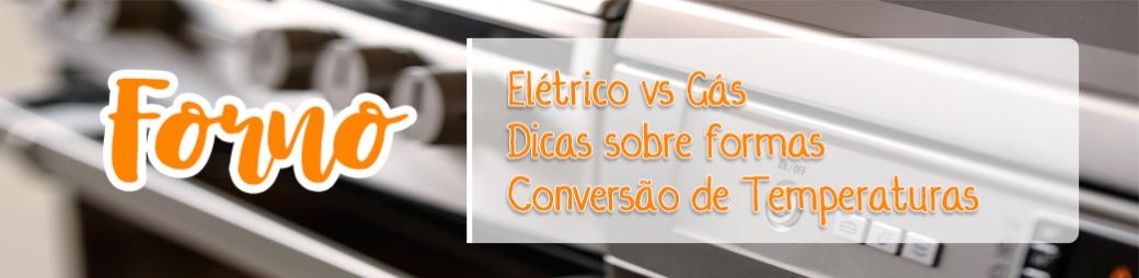 Diferença entre Forno a Gás e Forno Elétrico - Conversão de temperaturas Celsius e Fahrennheit.jpg