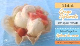Receita/Recipe: https://arquetipicocozinhainusitada.wordpress.com/2018/08/03/gelado-de-creme-diplomata-sem-acucar-refinado-sugar-free-diplomat-ice-cream/