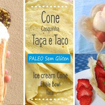Cone de Gelado, Taças e Tacos Paleo Sem glúten - Paleo Gluten-free Ice cream Cone, bowl and tacos