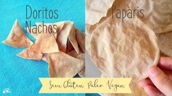 Receita/Recipe: https://arquetipicocozinhainusitada.wordpress.com/2018/11/02/paparis-e-doritos-sem-gluten-paleo-e-vegan-gluten-free-paleo-and-vegan-paparis-and-nachos