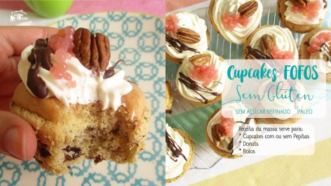 Cupcakes fofos Sem Glúten e Paleo - receita 3 em 1