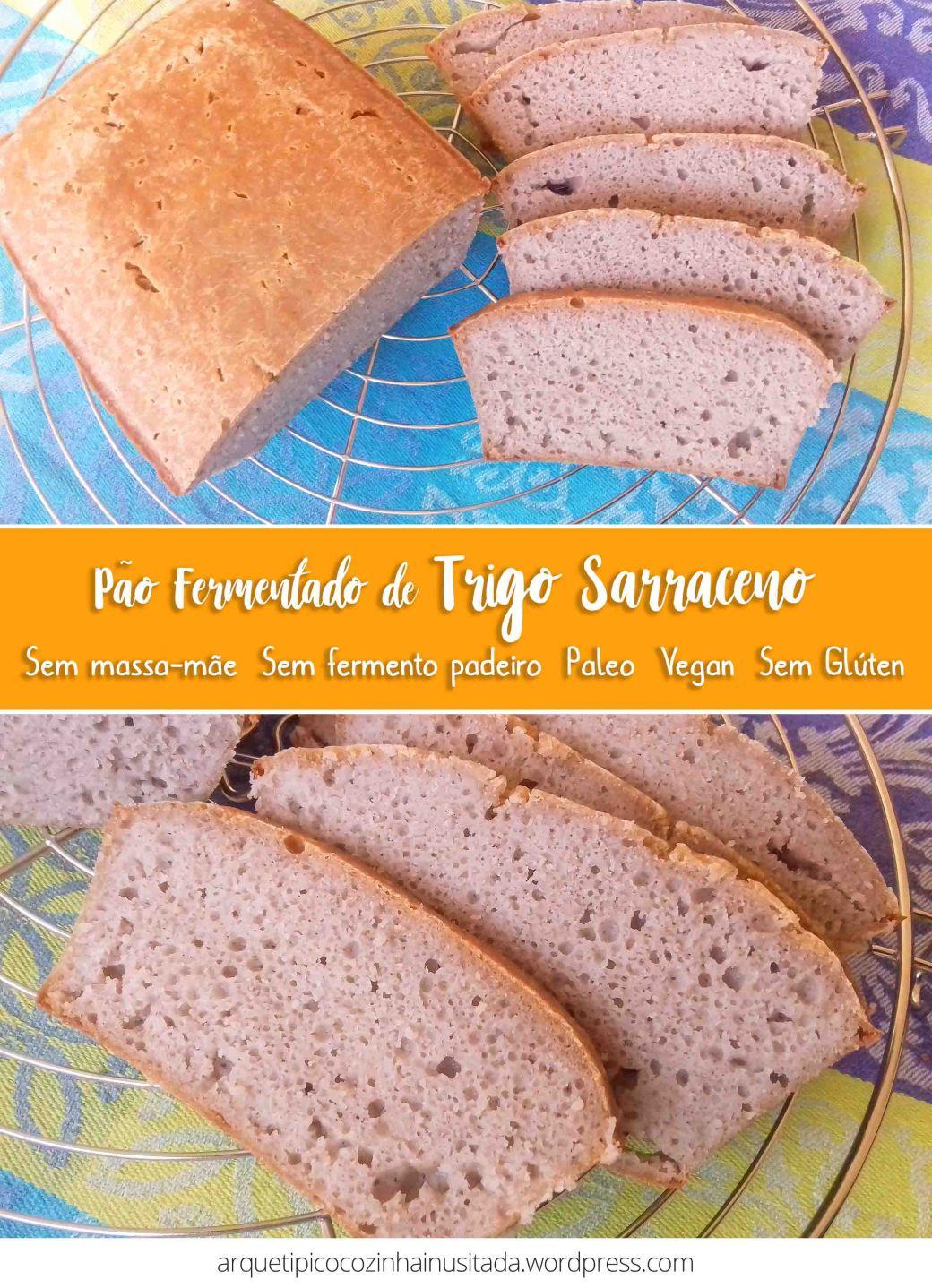 Pão de Trigo Sarraceno fermentado PIN